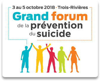 Le grand forum de la prévention du suicide